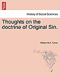 Thoughts on the Doctrine of Original Sin.