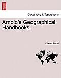 Arnold's Geographical Handbooks.