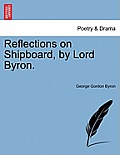 Reflections on Shipboard, by Lord Byron.