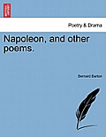 Napoleon, and Other Poems.