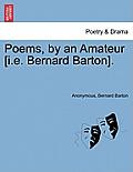 Poems, by an Amateur [I.E. Bernard Barton].