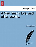A New Year's Eve, and Other Poems.