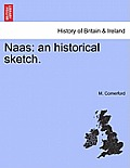 Naas: An Historical Sketch.