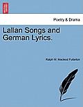 Lallan Songs and German Lyrics.