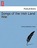 Songs of the Irish Land War.
