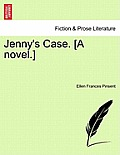 Jenny's Case. [A Novel.] Vol.II