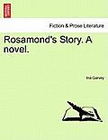 Rosamond's Story. a Novel. Vol. II