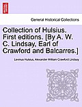Collection of Hulsius. First Editions. [by A. W. C. Lindsay, Earl of Crawford and Balcarres.]