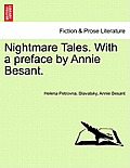 Nightmare Tales. with a Preface by Annie Besant.