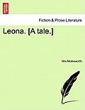 Leona. [A Tale.]