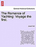 The Romance of Yachting: Voyage the First.