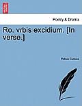 Ro. Vrbis Excidium. [in Verse.]
