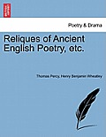 Reliques of Ancient English Poetry, Etc.