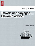 Travels and Voyages ... Eleventh Edition.