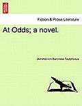 At Odds; A Novel.