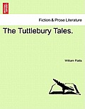 The Tuttlebury Tales.
