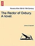 The Rector of Oxbury. a Novel.