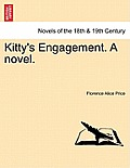 Kitty's Engagement. a Novel.
