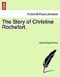 The Story of Christine Rochefort.