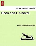 Dodo and I. a Novel.