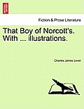 That Boy of Norcott's. with ... Illustrations.