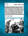 Argument of John K. Porter, in the Court of Appeals of the State of New York, in the Case of the Metropolitan Bank and Others, Respondents. Agt. Henry