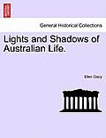 Lights and Shadows of Australian Life.