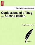 Confessions of a Thug ... Second Edition.
