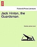 Jack Hinton, the Guardsman.