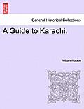 A Guide to Karachi.