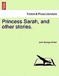 Princess Sarah, and Other Stories.