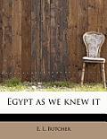Egypt as We Knew It