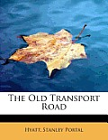 The Old Transport Road