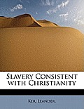Slavery Consistent with Christianity
