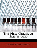The New Order of Sainthood