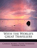 With the World's Great Travellers