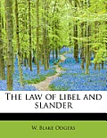 The Law of Libel and Slander