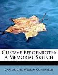 Gustave Bergenroth: A Memorial Sketch