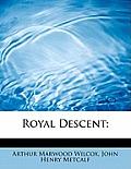 Royal Descent;