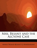 Mrs. Besant and the Alcyone Case