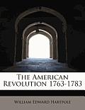 The American Revolution 1763-1783