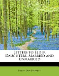 Letters to Elder Daughters, Married and Unmarried