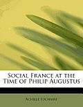 Social France at the Time of Philip Augustus
