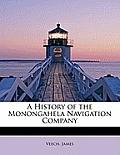 A History of the Monongahela Navigation Company