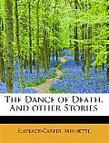 The Dance of Death. and Other Stories