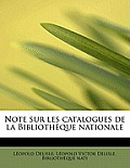 Note Sur Les Catalogues de La Biblioth Que Nationale