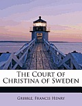 The Court of Christina of Sweden