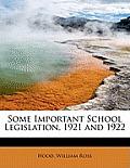 Some Important School Legislation, 1921 and 1922