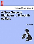 A New Guide to Blenheim ... Fifteenth Edition.