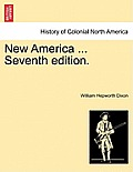New America ... Complete in One Volume. Third Edition.